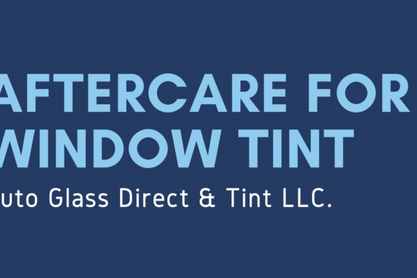 INFOGRAPHIC: Aftercare for Window Tint